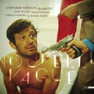 Stéphane Kerecki Quartet - Nouvelle Vague