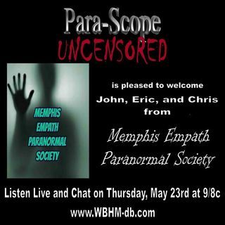 Memphis Empath Paranormal Society 5.23.19
