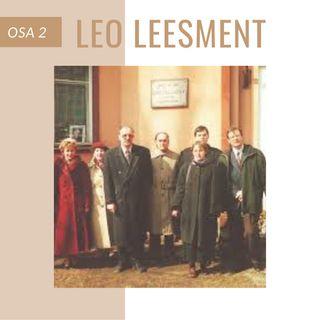 #3 Leo Leesment - 1902-1986 osa II