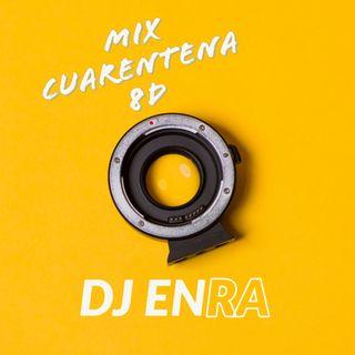 Mix Cuarentena 8d
