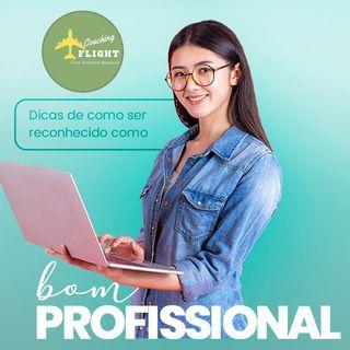 Voce é reconhecido como profissional?