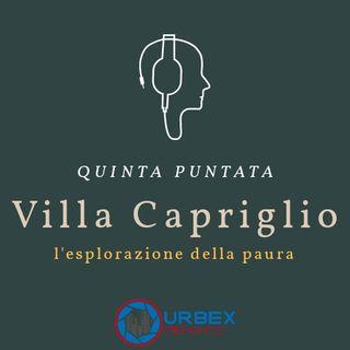 L'esplorazione della paura: Villa Capriglio