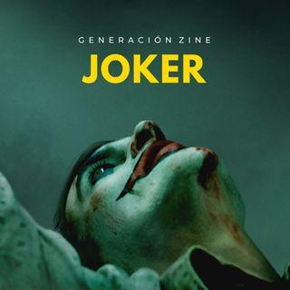 GENERACIÓN ZINE 1x02: Joker