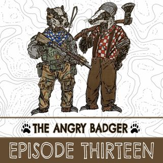 Angry Badger- Episode 13: The One With The Kit Stories