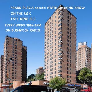 Franklin Plaza  State of Mind Super Mix by Tatt King Eli 01:27:21