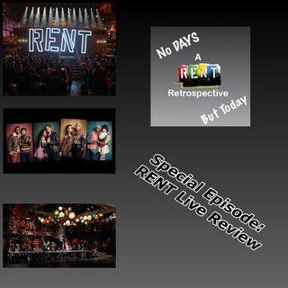 NDBT Special: RENT Live Recap (Special Guests: Robert E G Black & Emily Kastner)