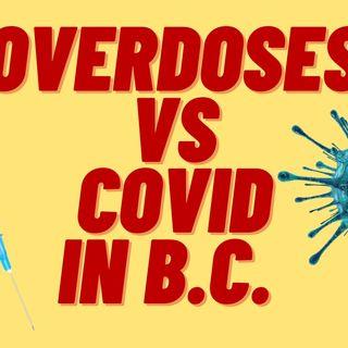 OVERDOSES VS COVID IN BC, CANADA