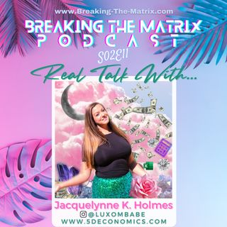 BTM PODCAST S02E11: REAL TALK WITH... JACQUELYNNE K. HOLMES