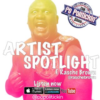 Artist Spotlight - Rasche Brown