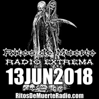 Ritos De Muerte Radio Show 13JUN2018