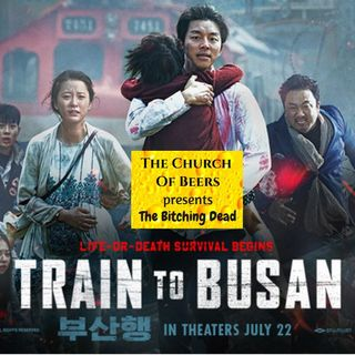 The Bitching Dead- Train to Busan Ep- 21