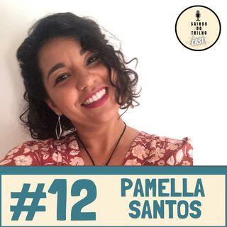 #12 - Pamella: dos seus Brasileirinhos aos Aborígenes na Austrália