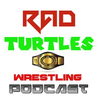 The Rad Turtles Wrestling Podcast WWE TLC 2018 Recap!