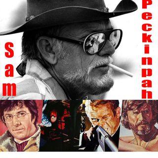 CLOP E66: Sam Peckinpah