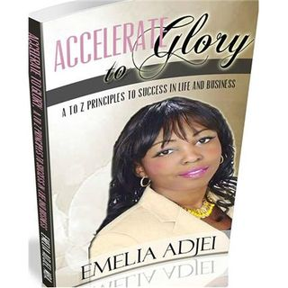 ACCELERATE TO GLORY WITH SUPER AUTHOR/COACH EMELIA ADJEI