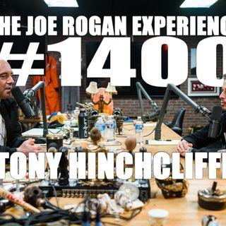 #1400 - Tony Hinchcliffe