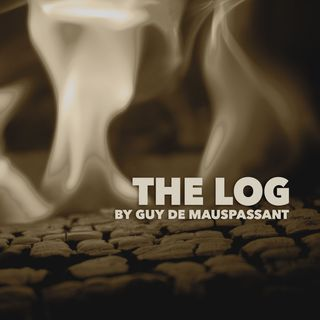 The Log by Guy de Maupassant