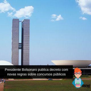 021 Presidente Bolsonaro publica decreto com novas regras sobre concursos públicos