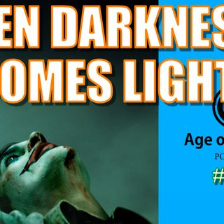 When Darkness Becomes Light | Episode #131