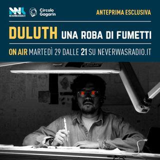 DULUTH 1x04 - Paolo Cattaneo: quello che succede tra un fumetto e quello successivo