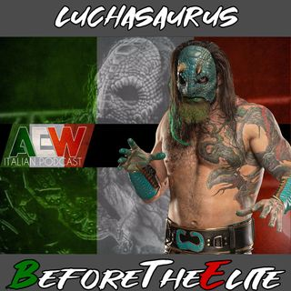 Luchasaurus - Before The Elite Ep 18