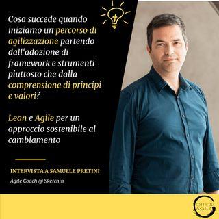 Intervista a Samuele Pretini: Lean e Agile per un approccio sostenibile al cambiamento