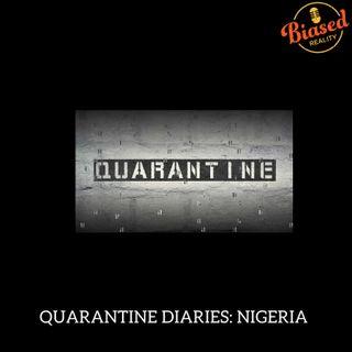 S3 - E6 - Quarantine Diaries: Nigerian Edition