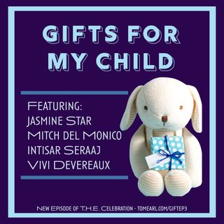 Gifts for My Child Episode 3
