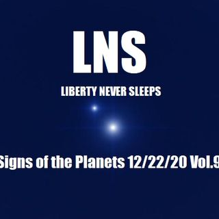 The Signs of the Planets 12/22/20 Vol.9 #234