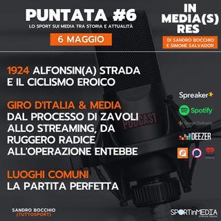 #6 Giro e ciclismo | 1924 Alfonsina Strada | Giro d'Italia&Media: Zavoli, Entebbe, futuro | Luoghi comuni: la partita perfetta