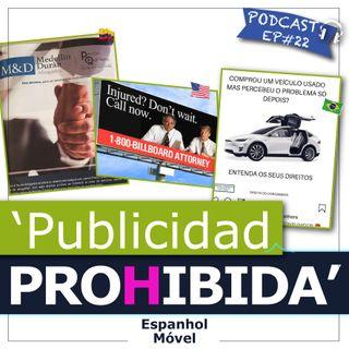 Ep#22 - 🇨🇴🇧🇷🇺🇸 Publicidad Prohibida