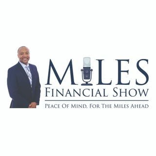 Miles Financial Show 06 - 13 - 20