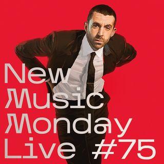 New Music Monday Live #75