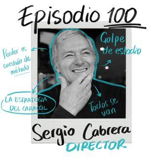 Ep100: El cine como territorio de creación con Sergio Cabrera