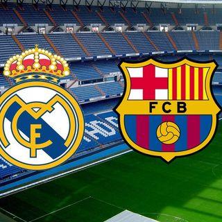 Clasico Madrid vs Barcelona