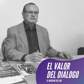 La importancia del diálogo  eficaz y respetuoso - FRATER EFRAIN 12/05