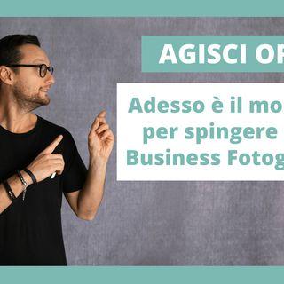 ADESSO è il momento per spingere il tuo business fotografico!
