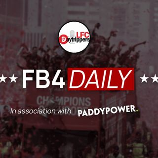 FB4 Daily - The Reds Bow Out