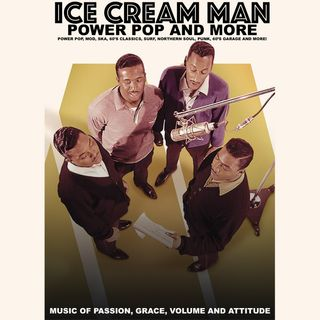 Ice Cream Man Power Pop And More #330
