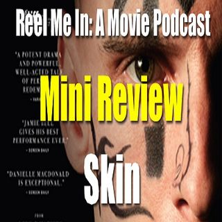 Mini Review: Skin