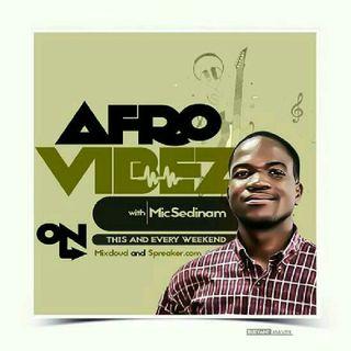 Afrovibes Show with @Micsedinam - Ep. 02-18