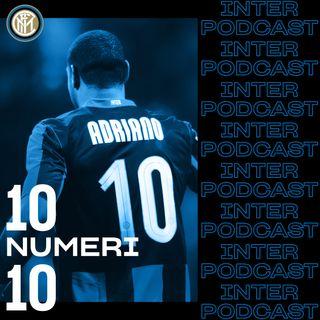 10 NUMERI 10 ep. 06 | Adriano