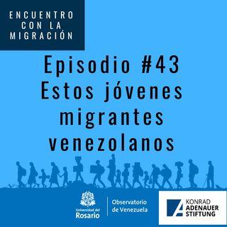 Estos jóvenes migrantes venezolanos