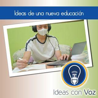 Ideas de una nueva educación
