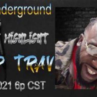 Episode 9 - The Underground Trip Trav