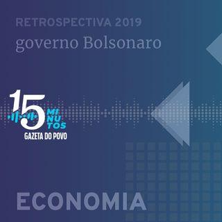 A economia em 2019: governo Bolsonaro tem o que comemorar