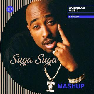 Suga Suga - 2Pac, Baby Bash [MASHUP]