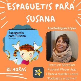 38. Espaguetis para Susana. Ana Rodríguez