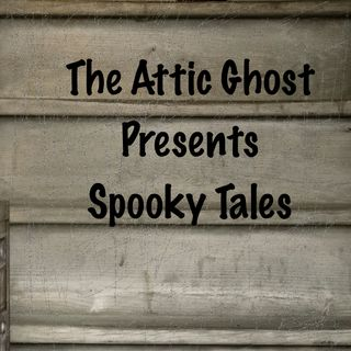 Attic Ghost Spooky Tales