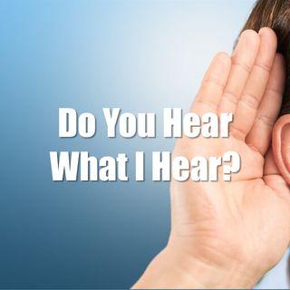 Do You Hear What I Hear? - Morning Manna #2654